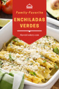 Enchiladas Verdes or Green Chili Chicken Enchiladas made with green chilis, chicken, and cotija.