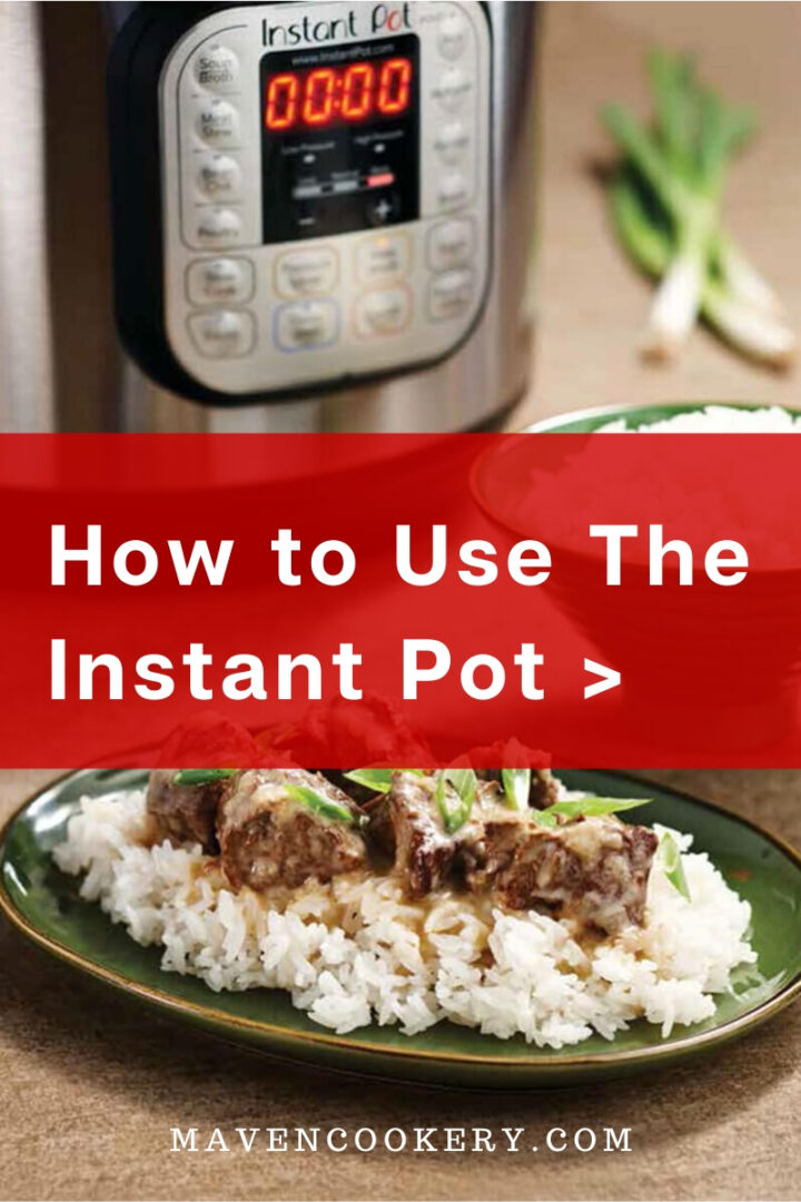 How to Use The Instant Pot #instantpot #instantpotrecipes