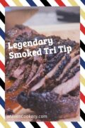 Legendary Smoked Tri Tip 1