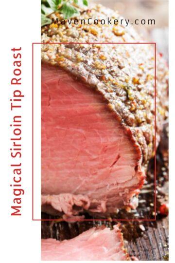 Magical Sirloin Tip Roast 5