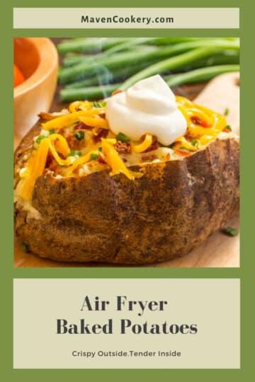 Air Fryer Baked Potatoes Pin