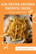 air fryer frozen french fries p1