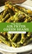 air fryer green beans p1