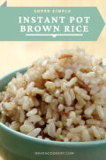Instant Pot Brown Rice is an easy side dish that is almost entirely hands off and comes out perfectly every time. An easy, healthy side dish that goes well with fish, chicken, pork and beef. #instantpotrecipes #instantpotrice #instantpotsidedish #easysidedish #brownrice #rice
