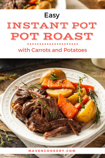 Instant Pot Pot Roast with potatoes and carrots #instantpotpotroast #easyinstantpotpotroast #instantpotpotroastwithvegetables #instantpotpotroastwithcarrots #instantpotpotroastwithcarrotsandpotatoes