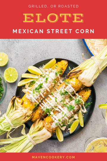 Grilled Mexican Street Corn (Elote) with cream, cotija cheese, herbs and spices. #elote #mexicanstreetcorn #mexicancornonthecob #grilledcorn #mexicancorn