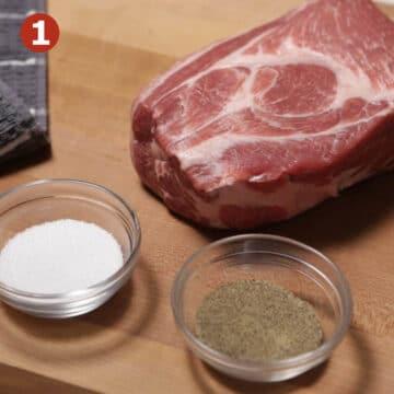 Pork Shoulder Step 1 Season Roast with salt and pepper